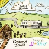 Dreams of Mine by Demun Jones