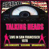 Live in San Francisco 1978 (Live) di Talking Heads