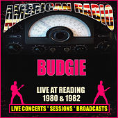 Live At Reading 1980 & 1982 (Live) by Budgie