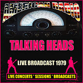 Live Broadcast 1979 (Live) de Talking Heads