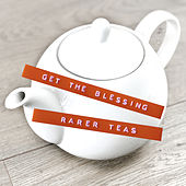 Rarer Teas by Get the Blessing