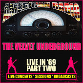 Live in '69 - Part Two (Live) by The Velvet Underground