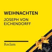 Joseph von Eichendorff: Weihnachten (Reclam Hörbuch) von Reclam Hörbücher
