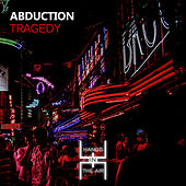 Tragedy by Abduction