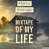 Mixtape of My Life de Marco moruga