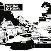 Aller-retour by Bon Entendeur