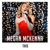 This (X Factor Recording) de Megan McKenna