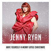 Have Yourself a Merry Little Christmas (X Factor Recording) by Jenny Ryan