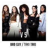 bad guy / Taki Taki (X Factor Recording) by V5