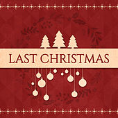 Last Christmas by Etcétera