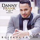 Boleros en Son by Danny Frank