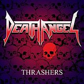 Thrashers by Death Angel