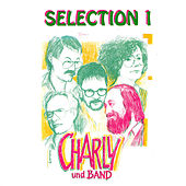 Selection 1 by Charly und Band