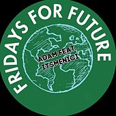 Fridays for Future by adam
