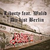 Du bist Berlin de Liberty