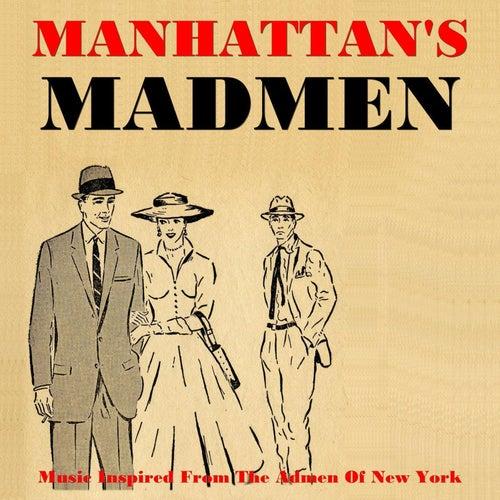 Manhattan's Madmen by Various Artists