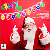 Crazy For Christmas by Various Artists