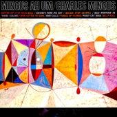 Mingus Ah Um (Remastered) by Charles Mingus