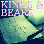 Say You Love Her de The Kings