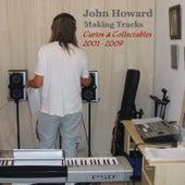 Making Tracks - Curios & Collectables 2001-2009 de John Howard