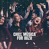 Chill Música for Ibiza von Deep House Music