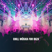 Chill Música for Ibiza by Deep House Music
