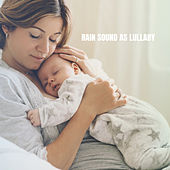 Rain Sound as Lullaby by Ocean Sounds Collection (1)
