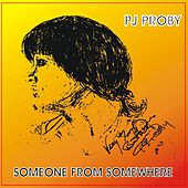 Someone From Somewhere de P.J. Proby