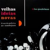 Velhas Ideias Novas von Leo Gandelman