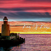 King of Kings by Instrumental Worship Project