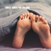 Sweet Songs for Dreams van Lullaby Babies