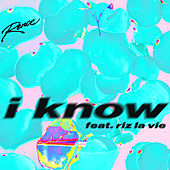 I know by Rence