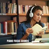 Piano Focus Sounds by Musica Relajante
