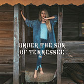 Under the Sun of Tennessee von Various Artists