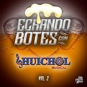 Echando Botes, Bol. 2 de Huichol Musical