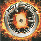 Hot Shots, Vol. 1 by The Hot Shots