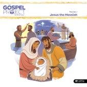 The Gospel Project for Preschool Vol.1 7: Jesus the Messiah by Lifeway Kids