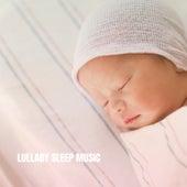 Lullaby Sleep Music by Baby Sleep Sleep