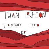 Tongue Tied EP de Iwan Rheon