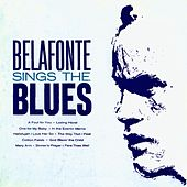 Belafonte Sings the Blues (Remastered) by Harry Belafonte