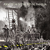 Abolition of the Royal Familia by The Orb