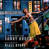 Short Order (Original Motion Picture Score) by Niall Byrne