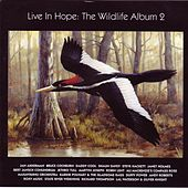 Live In Hope: The Wildlife Album 2 by Various Artists