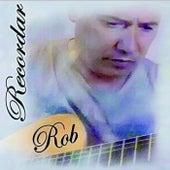 Recordar by Rob