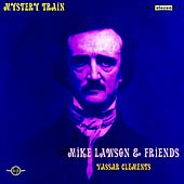 Mystery Train (feat. Vassar Clements) by Mike Lawson