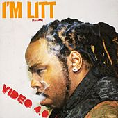 I'm Litt (Radio Edit) by Video 4.0