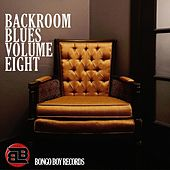 Bongo Boy Records: Backroom Blues, Vol. Eight de Various Artists