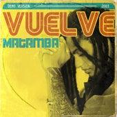 Vuelve (Demo Version) de Matamba