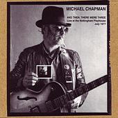 And Then There Were Three by Michael Chapman