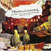 You Are in the Line of Fire and They Are Shooting At You by Trumans Water